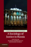 A Sociology of Justice in Russia